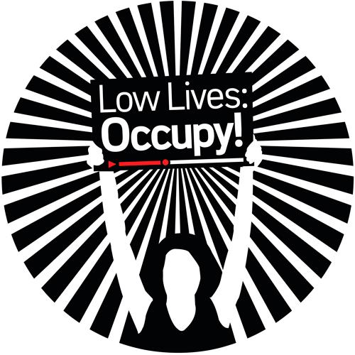 Low Lives Occupy